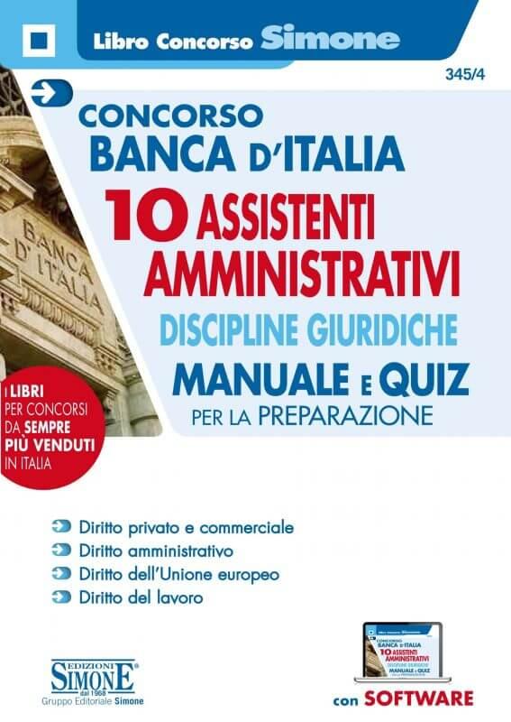 Concorso Banca d'Italia 10 Assistenti Amministrativi Discipline giuridiche – Manuale e Quiz per la preparazione