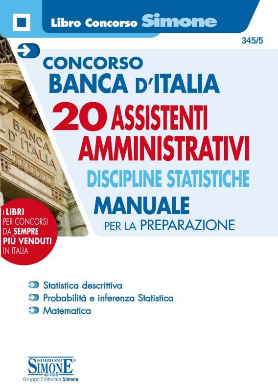 Concorso Banca d'Italia 20 Assistenti Amministrativi Discipline statistiche – Manuale