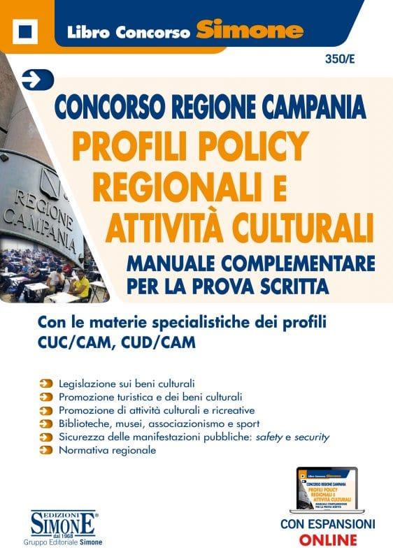 Concorso Regione Campania – Profili Policy Regionali e Attività Culturali – Manuale complementare per la prova scritta