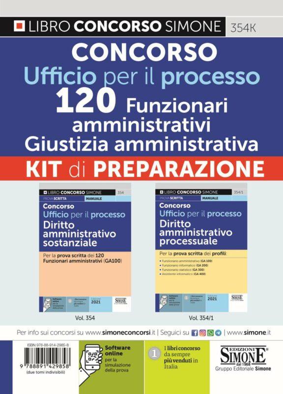 Concorso Ufficio per il processo 120 Funzionari amministrativi – Giustizia amministrativa – KIT di preparazione (354 + 354/1)