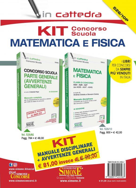 KIT (526/AG + 526/10) Concorso scuola Matematica e Fisica – Manuale disciplinare + Avvertenze generali – Classe di concorso A10 – A26 – A27 (ex A038 – A047 – A049)