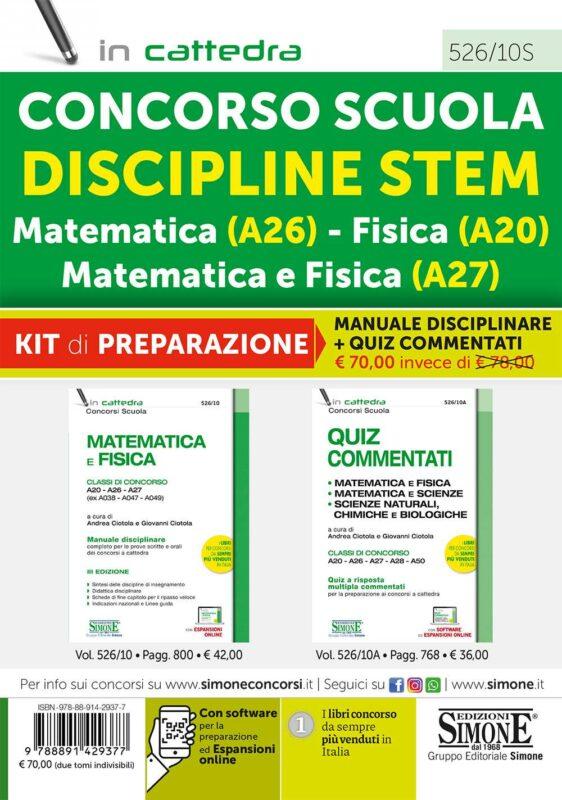 Concorso Scuola Discipline STEM Matematica (A26) Fisica (A20) Matematica e Fisica (A27) – Kit di preparazione (526/10 + 526/10A)