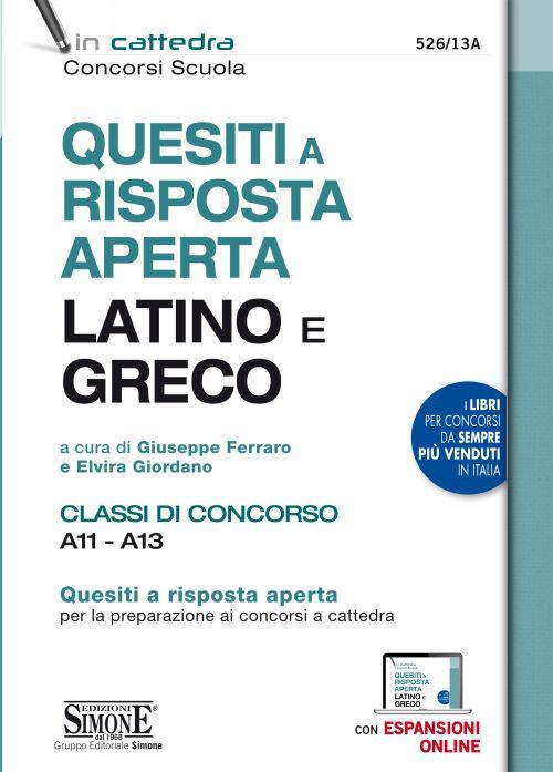 Quesiti a risposta aperta Latino e Greco – Classi di concorso A11 – A13