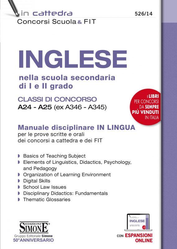 Inglese nella scuola secondaria di I e II grado – Classi di concorso A24 – A25 (ex A346 – A345)