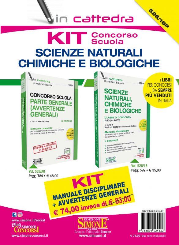 KIT (526/AG + 526/16) Concorso Scuola – Scienze Naturali Chimiche e Biologiche – Manuale disciplinare + Avvertenze generali – Classe di concorso A50 (ex A060)