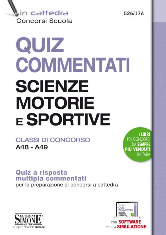 Quiz Commentati Scienze Motorie e Sportive – Classi di concorso A48 – A49