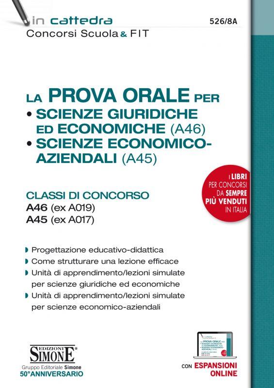 La Prova Orale per Scienze giuridiche ed economiche (A46) • Scienze economico aziendali (A45)