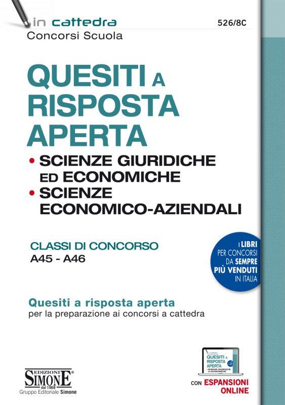 Quesiti a risposta aperta – Scienze Giuridiche ed Economiche – Scienze Economico-aziendali – Classi di concorso A45 – A46