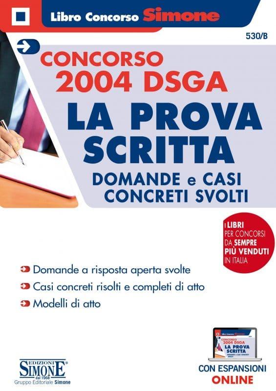 Concorso 2004 DSGA – La Prova Scritta – Domande e casi concreti svolti